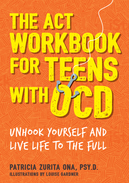 Bookcover of The Act Workbook for Teens with OCD