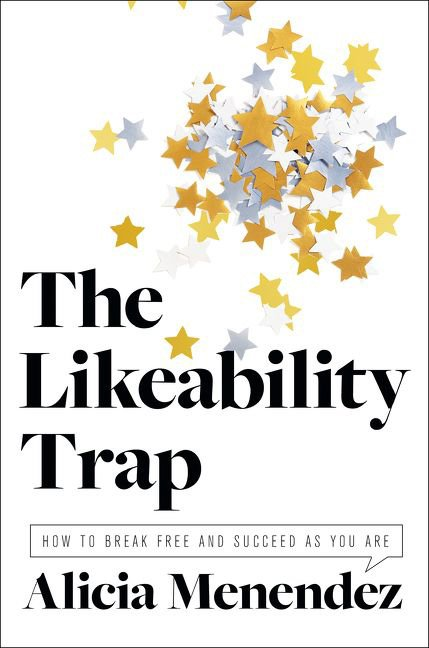 Likeability Trap